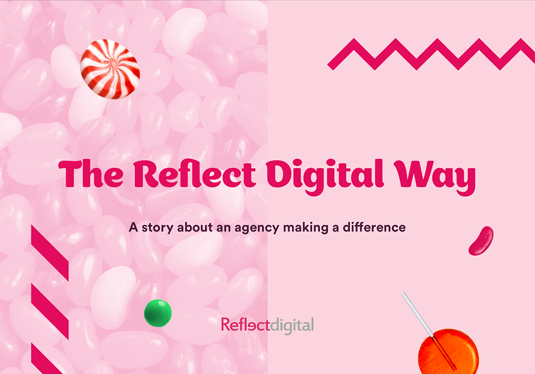 The Reflect Digital way